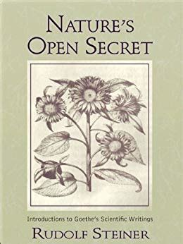 nature s open secret introductions to goethe s scientific writings cw 1 ebook amazon com nature s open secret introductions to goethe