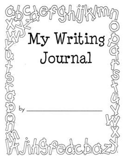 printable journal pages kindergarten writing journal covers work on writing and writing