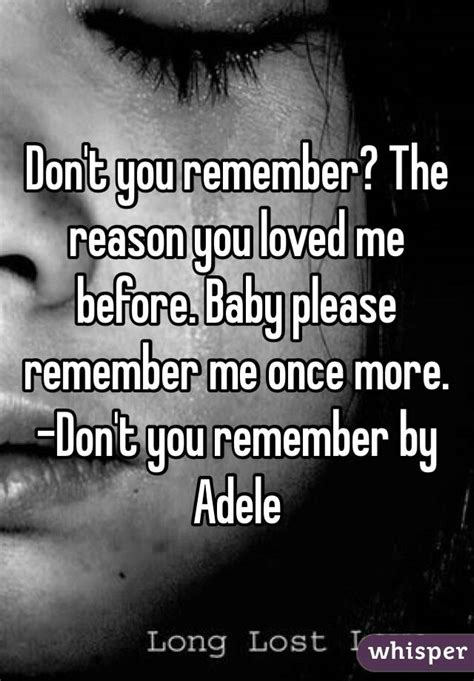 download mp3 adele remember me don t you remember the reason you loved me before baby