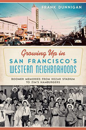 growing up in san francisco s western neighborhoods