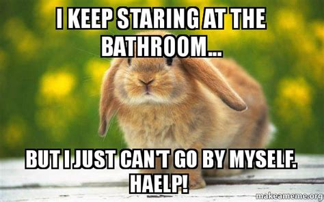 i keep going to the bathroom i keep going to the bathroom 28 images after about 25