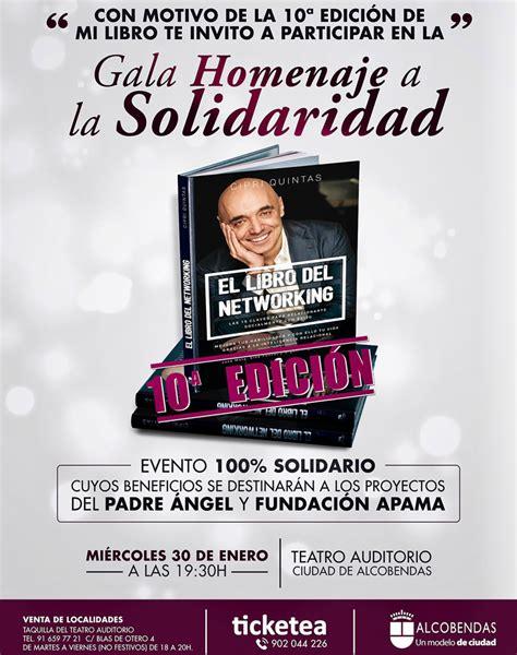 el libro del networking 8416928142 gala homenaje a la solidaridad por la d 233 cima edici 243 n de el libro del networking de cipri