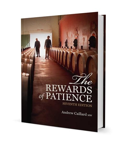 The Rewards Of Patience Seventh Edition By Andrew Caillard The Rewards Of Patience Penfolds