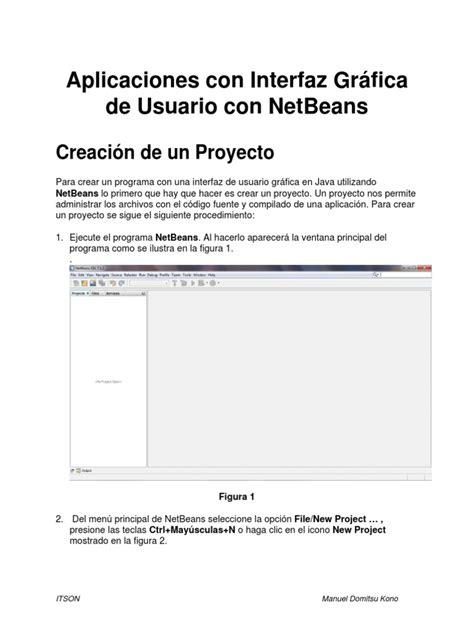 tutorial java netbeans interfaz grafica aplicaciones en java con interfaz gr 225 fica de usuario con