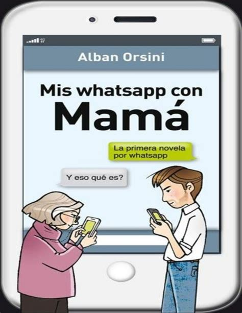 imagenes de amor para el perfil del wasap mis whatsapp con mam 225 alban orsini