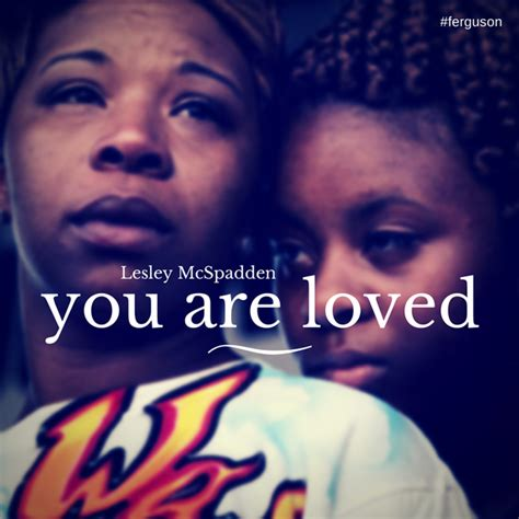 Lesley Acceptance Letter An Open Letter To Lesley Mcspadden Of Mike Brown