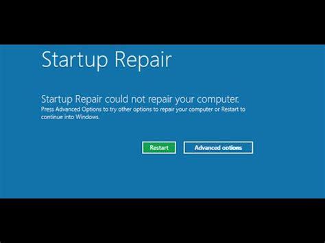 launch startup repair not working fix windows 7 startup