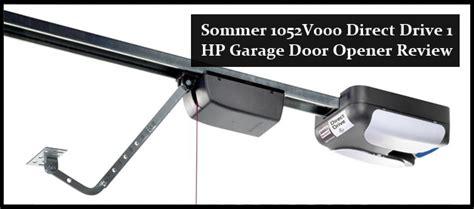 Sommer Garage Door Opener Reviews by Sommer 1052v000 Direct Drive 1 Hp Garage Door Opener Review