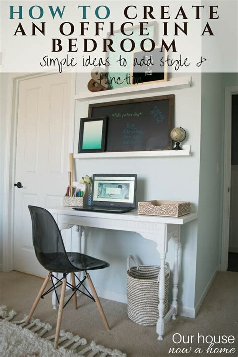 how to create a home office in a tiny apartment creating an office space in a bedroom adding function