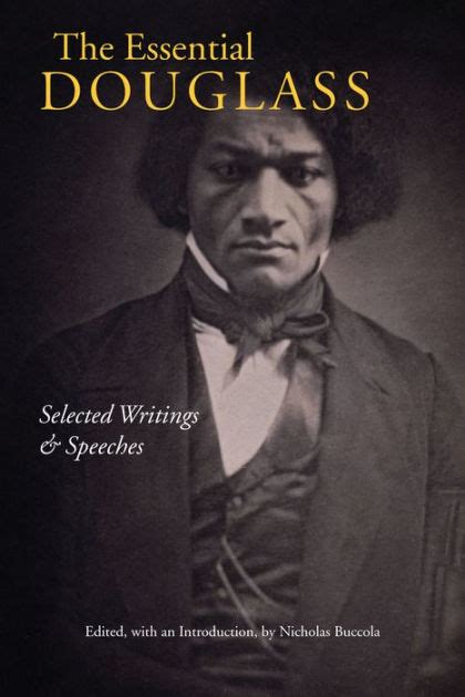 libro frederick the essential douglass selected writings and speeches by frederick douglass paperback barnes