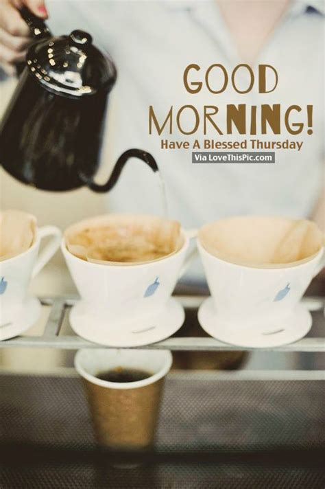 good morning   blessed thursday pictures   images  facebook tumblr
