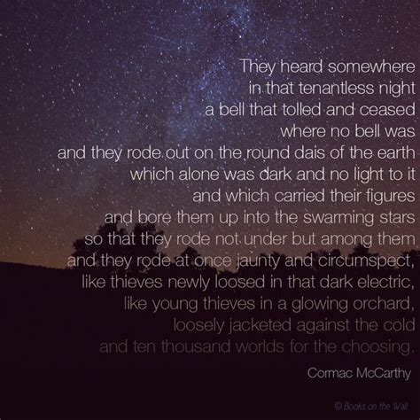 cormac mccarthy quotes 42 best cormac mccarthy quotes images on