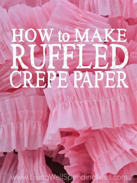 How To Make A With Crepe Paper - how to make ruffled crepe paper living well spending less 174