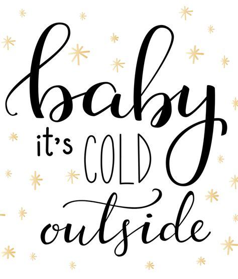 baby it s cold outside lookandlovewithlolo holidays baby it s cold outside