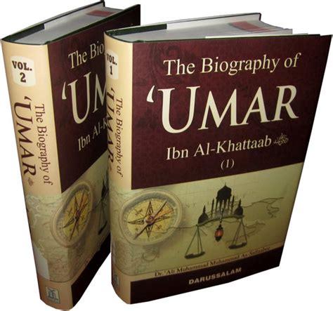 biography of umar bin khattab al tahleel e books ummar ibn alkhataab his life and