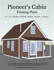 small cabin plans free pioneer s cabin 16x20 tiny house design