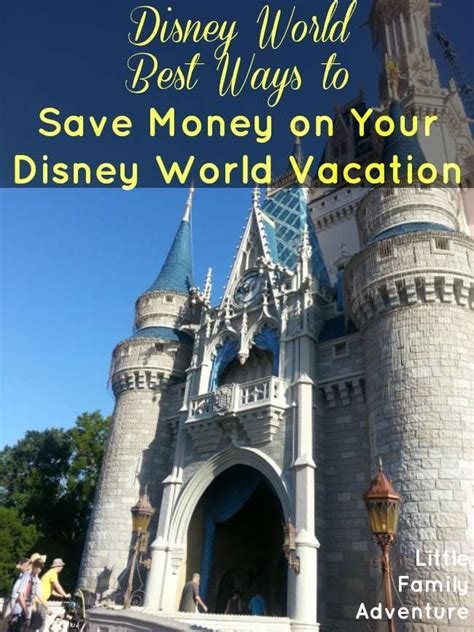 save money on disney world best ways to save money on your disney world vacation