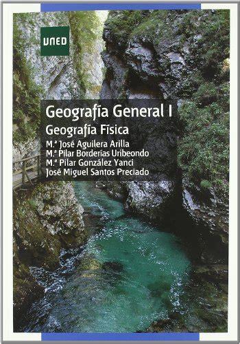 geografa general i 8436259068 leer libro geograf 237 a general i geograf 237 a f 237 sica descargar libroslandia