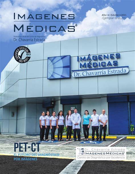 imagenes medicas en costa rica revista im 225 genes m 233 dicas dr chavarr 237 a estrada by dani