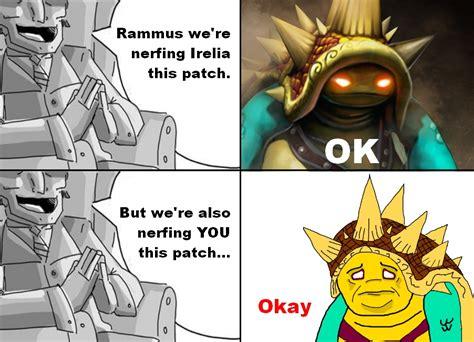 Better Nerf Irelia Meme - image 269864 league of legends know your meme