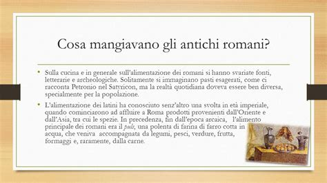 alimentazione antichi romani l uomo e il cibo un amicizia dura da secoli ppt