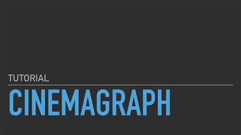 tutorial cinemagraph cinemagraph video tutorial by maurizio costa per tutti