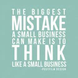 sayings for business 25 best small business quotes on business