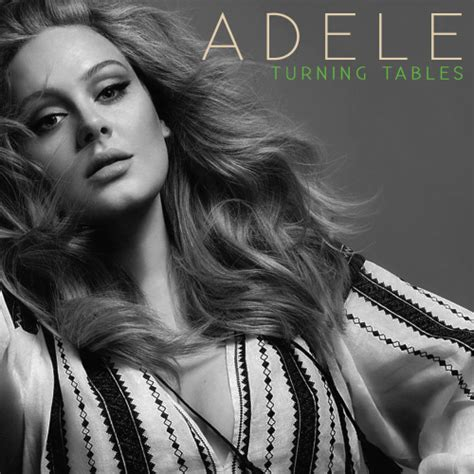 Adele Turning Tables Traduction by Strongerwhenthewarisover Adele Turning Tables