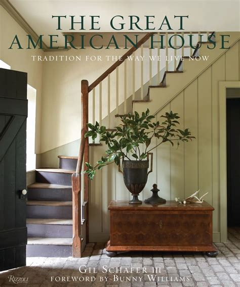 3 great american homes classicist books new book the great american house by gil schafer