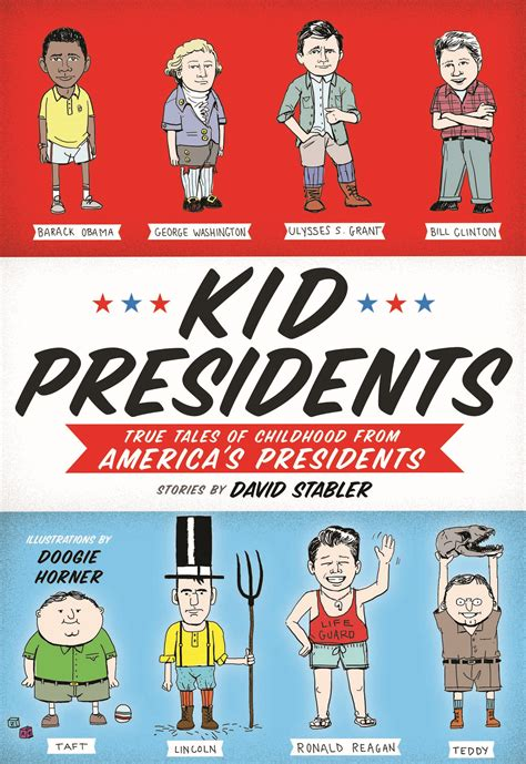 kid for president books kid presidents quirk books publishers seekers of all