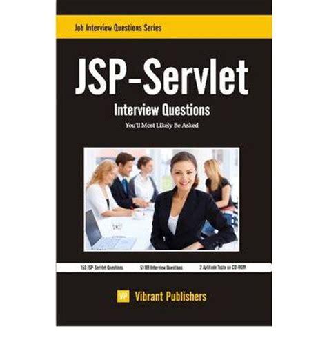 servlets interview questions tutorialspoint jsp servlet interview questions you ll most likely be