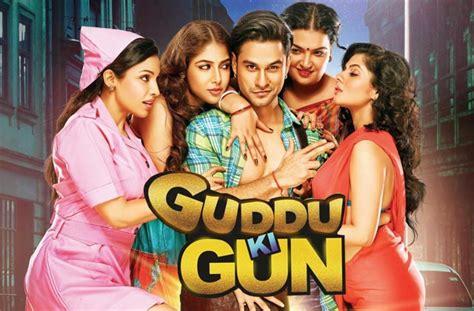 guddu ki gun film songs guddu ki gun video songs online watch listen in hd for