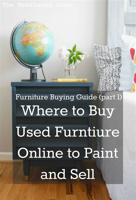 sell paint furniture buying guide where to look for and buy used