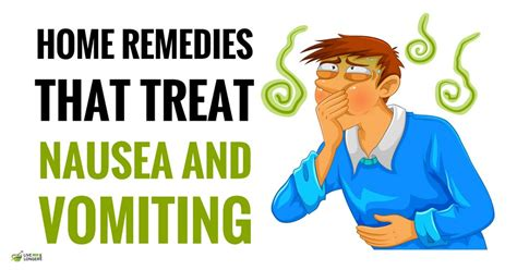 Home Remedies For Vomiting And Nausea by 10 Best Home Remedies For Nausea And Vomiting