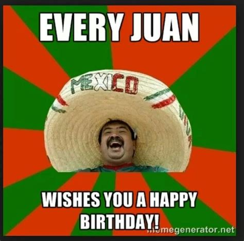 Mexican Happy Birthday Meme - 17 best images about birthday cards on pinterest happy
