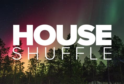 shuffling house music shuffling house 28 images igotshapes 16 s c i house shuffle s startv viyoutube