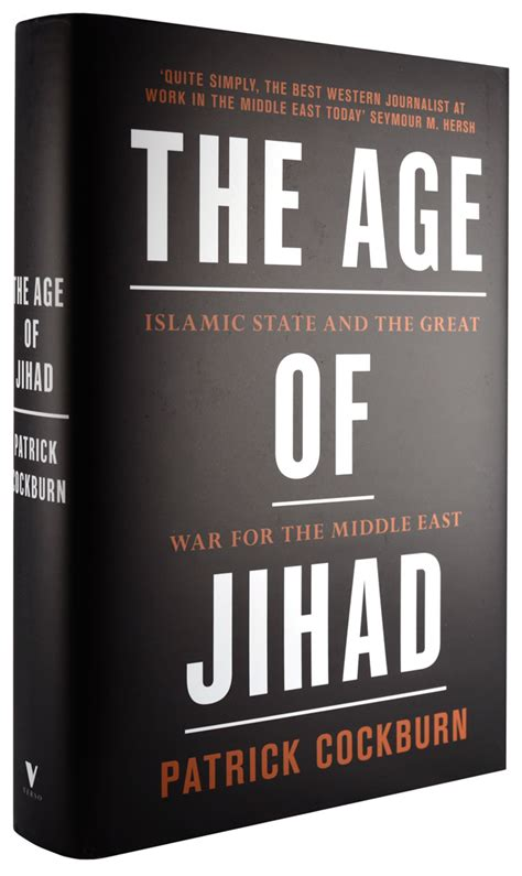 the age of jihad islamic state and the great war for the middle east books verso