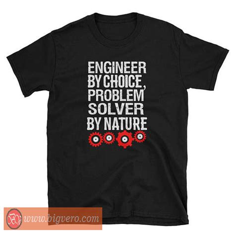 T Shirt Tshirt Engineering engineer tshirt cool tshirt designs bigvero