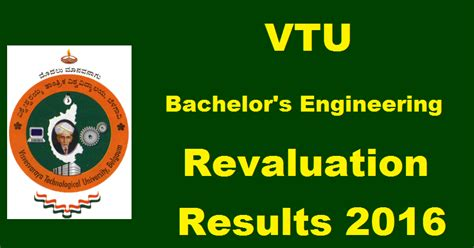 Vtu Mba Revaluation Results by Vtu B E Revaluation Results 2016 Vtu Ac In Declared