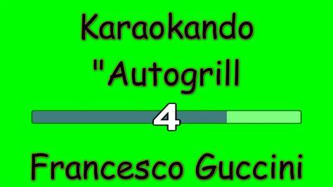 autogrill testo karaoke italiano autogrill francesco guccini testo