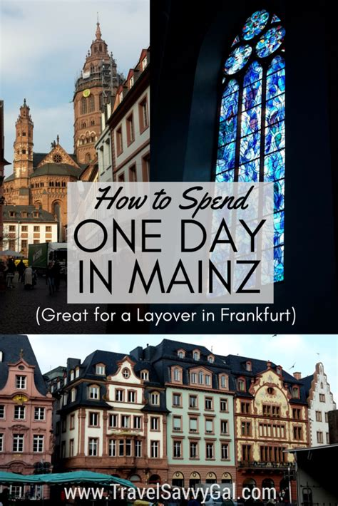 how to spend one day in mainz germany travel savvy gal