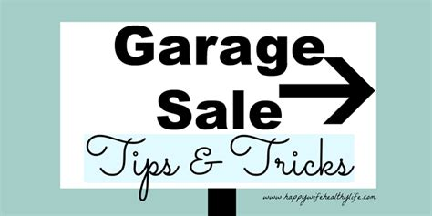 Garage Sale Tips And Tricks by Garage Sale Tips Tricks
