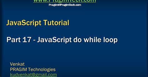 javascript tutorial while loop sql server net and c video tutorial do while loop in