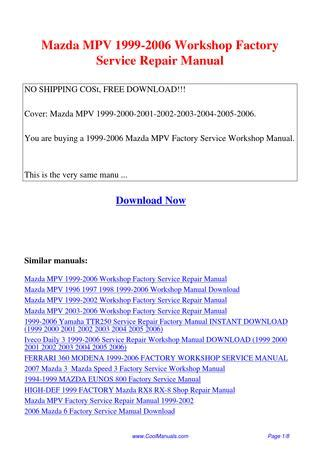 service repair manual free download 1999 mazda b series windshield wipe control mazda mpv 1999 2006 workshop factory service repair manual pdf by linda pong issuu