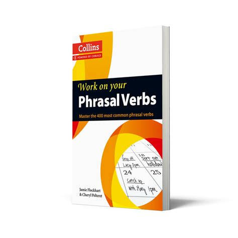 0007464665 work on your phrasal verbs collins work on your phrasal verbs intermediate