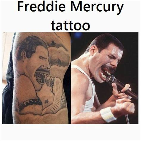 Freddy Mercury Meme - freddie mercury tattoo
