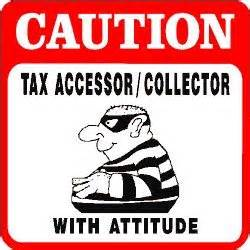 Tax Assessor Caution Tax Assessor Collector Joke Sign