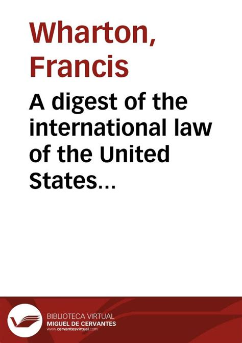 the international law of a digest of the international law of the united states documents issued by presidents and
