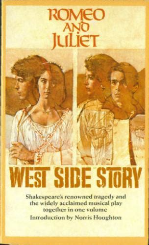 west side story themes romeo and juliet romeo juliet v s west side story mylisting