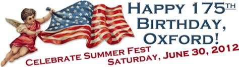 The Local Voice Happy 175th Birthday Oxford Summer | 187 happy 175th birthday oxford summer fest is saturday